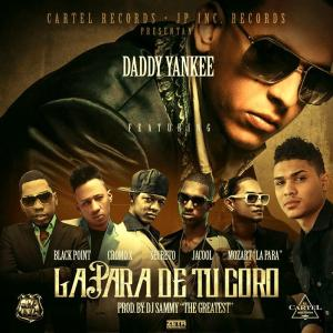 Daddy Yankee ft Mozart, Secreto, Black Point, Cromo & Jacool – La Para De Tu Coro