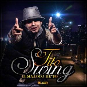 Tito Swing – El Afortunado